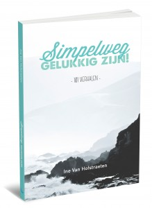 Boek Simpelweg gelukkig zijn van Ine Van Hofstraeten